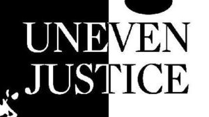 Uneven Justice